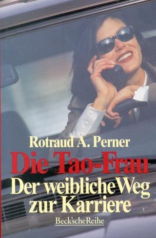 Die Tao-Frau - Rotraud A. Perner
