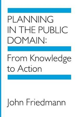 Planning in the Public Domain - John Friedmann