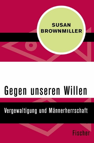 Gegen unseren Willen - Susan Brownmiller