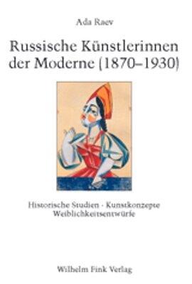 Russische Künstlerinnen der Moderne (1870-1930) - Ada Raev