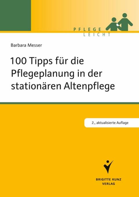 100 tipps fr die pflegeplanung in der stationren altenpflege barbara messer - Pflegeanamnese Muster