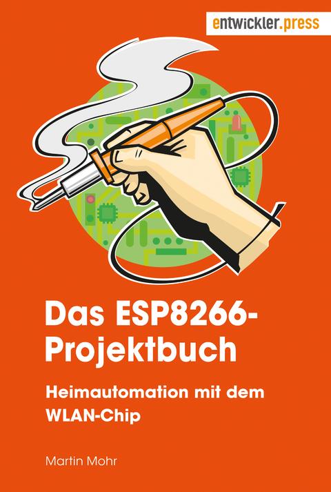 eBook: Das ESP8266-Projektbuch von Martin Mohr | ISBN 978-3-86802 ...