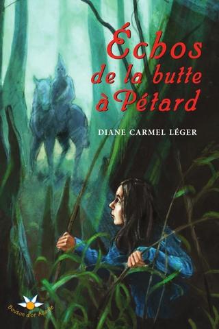 Echos de la butte a Petard - Leger Diane Carmel Leger