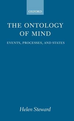 The Ontology of Mind - Helen Steward