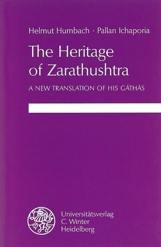 The Heritage of Zarathushtra - Helmut Humbach; Pallan Ichaporia