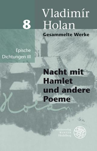 Gesammelte Werke / Epische Dichtungen III - Vladimír Holan