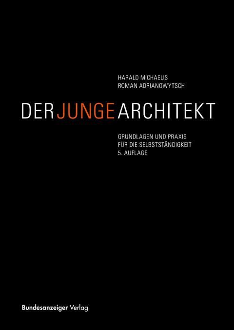 Der Junge Architekt Von Harald Michaelis Isbn 978 3 8462 0399 6