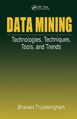 Data Mining - Bhavani Thuraisingham
