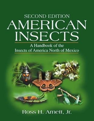American Insects - Jr. Arnett, Ross H.