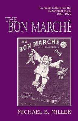 The Bon Marche - Michael B. Miller
