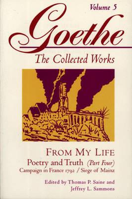 Goethe, Volume 5 - Johann Wolfgang Von Goethe; Thomas P. Saine; Jeffrey L. Sammons