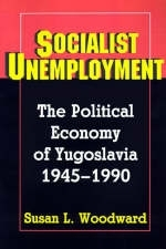 Socialist Unemployment - Susan L. Woodward
