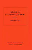 Seminar on Differential Geometry. (AM-102), Volume 102 - Shing-Tung Yau