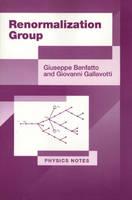 Renormalization Group - Giuseppe Benfatto; Giovanni Gallavotti