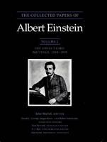 The Collected Papers of Albert Einstein, Volume 2 - Albert Einstein; John Stachel; David C. Cassidy; Jurgen Renn; Robert Schulmann