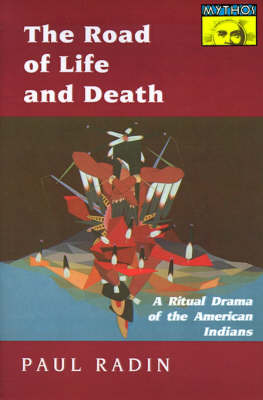 The Road of Life and Death - Paul Radin