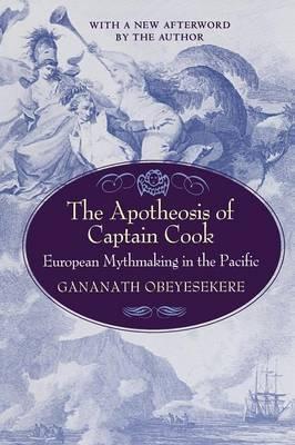 The Apotheosis of Captain Cook - Gananath Obeyesekere