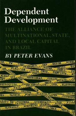 Dependent Development - Peter B. Evans