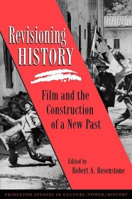 Revisioning History - Robert A. Rosenstone