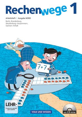 Rechenwege - Nord - Aktuelle Ausgabe - 1. Schuljahr - Mandy Fuchs; Wolfgang Grohmann; Friedhelm Käpnick; Elke Mirwald; Angelika Möller; Petra Müller; Christine Münzel; Friedhelm Käpnick