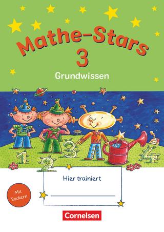 Mathe-Stars - Grundwissen - 3. Schuljahr - Werner Hatt; Stefan Kobr; Ursula Kobr; Birgit Krautloher; Beatrix Pütz