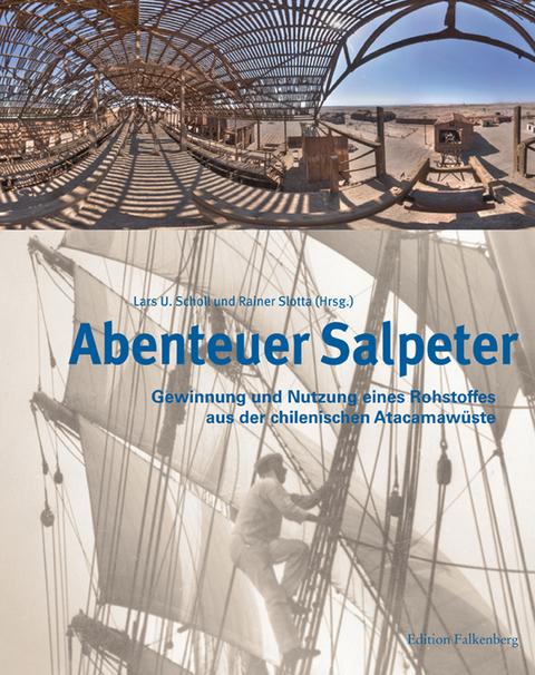Abenteuer Salpeter Von Lars U Scholl Isbn 978 3 95494 039 4