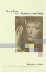 Maya Deren and the American Avant-Garde - Bill Nichols