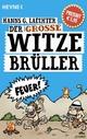 Der große Witze-Brüller Hanns G. Laechter Author