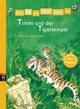 Erst ich ein Stück, dann du - Timmi und der Tigertempel - Patricia Schröder
