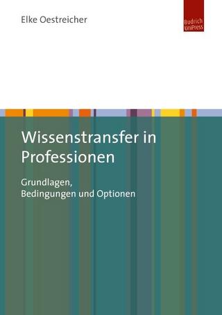 Wissenstransfer in Professionen - Elke Oestreicher