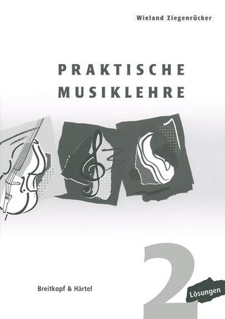 Praktische Musiklehre - Wieland Ziegenrücker