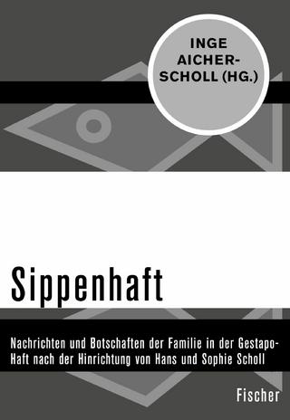 Sippenhaft - Inge Aicher-Scholl