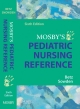 Mosby''s Pediatric Nursing Reference
