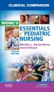 Clinical Companion for Wong''s Essentials of Pediatric Nursing