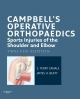 Campbell''s Operative Orthopaedics: Sports Injuries of the Shoulder and Elbow