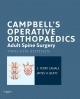 Campbell''s Operative Orthopaedics: Adult Spine Surgery