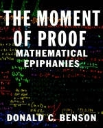 The Moment of Proof - Donald C. Benson