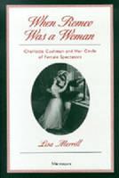 When Romeo Was a Woman - Lisa Merrill