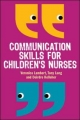 Communication Skills For Children''S Nurses