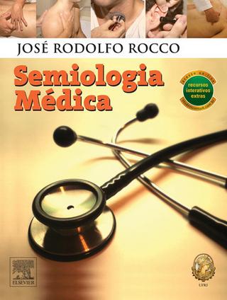 Semiologia Medica - Jose Rodolfo Rocco