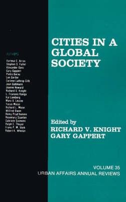 Cities in a Global Society - Richard V. Knight; Gary Gappert