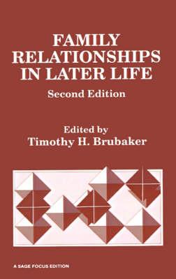 Family Relationships in Later Life - Timothy H. Brubaker