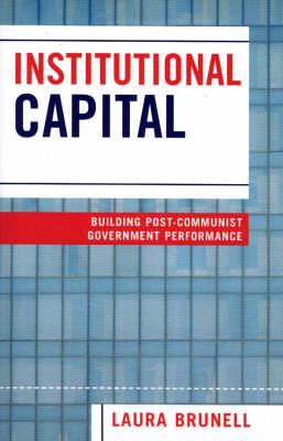 Institutional Capital - Laura Brunell