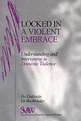 Locked in A Violent Embrace - Zvi C. Eisikovits; Eli Buchbinder