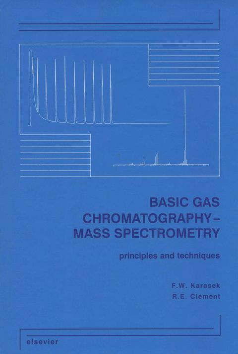 Basic Gas Chromatography-Mass Spectrometry (eBook)