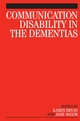 Communication Disability in the Dementias