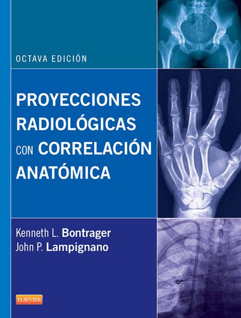 eBook: Proyecciones radiologicas con correlacion anatomica von ...
