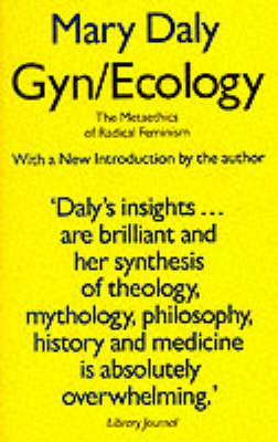 Gyn/Ecology - Mary Daly
