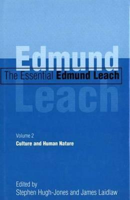 The Essential Edmund Leach - Edmund Leach; Stephen Hugh-Jones; James Laidlaw