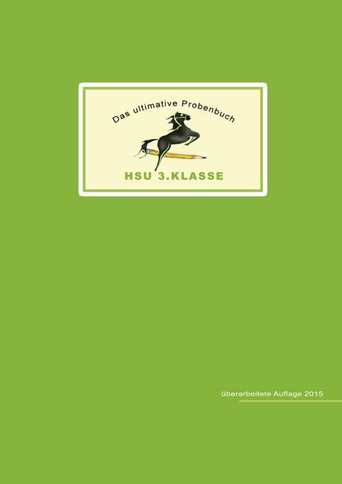Das ultimative Probenbuch HSU 3. Klasse von Miriam Reichel | ISBN ...